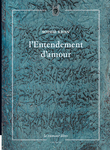 L'Entendement d'amour (Sophie Khan)