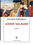 Œuvres Poétiques Tome 1 (Annie Salager)