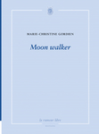 Moon walker (Marie-Christine Gordien)