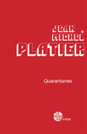 Quarantaines (Jean-Michel Platier)