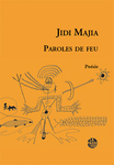 Paroles de feu (Jidi Majia)